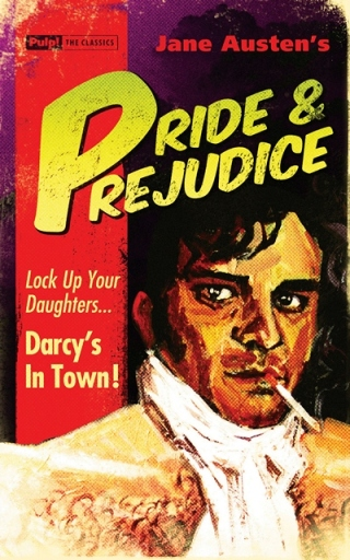Pulp! The Classics: Pride and Prejudice 2013