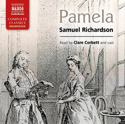 Pamela, by Samuel Richardson, Naxos AudioBooks (2013)