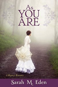 As You Are, by Sarah Eden (2014)