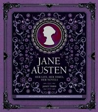 Jane Austen Her Life Her Times and Her Novels by Janet Todd 2014 x 200