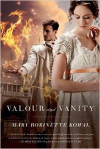 Valour and Vanity, by Mary Roninette Kowal (2014)