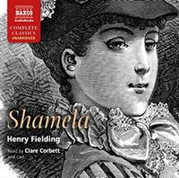 Shamela, by Henry Fielding Naxos AudioBooks (2013)