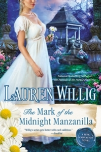 The Mark of the Midnight Manzanilla by Lauren Willig 2014