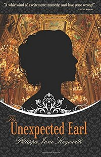 The Unexpected Earl , by Philippa Jane Keyworth (2014)