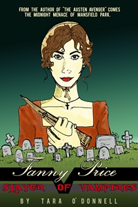 Fanny Price: Slayer of Vampires by Tara O'Donnell (2014 )