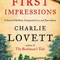 first impressions a novel of old books unexpected love and jane  first impressions a novel of old books unexpected love and jane austen virtual