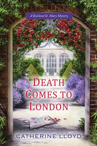 Death Comes to London by Catherine Lloyd 2014 x 200