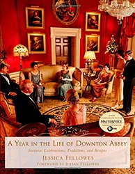A Year in the Life at Downton Abbey 2014 x 250