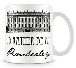 I's Rather be at Pemberley Mug x 250