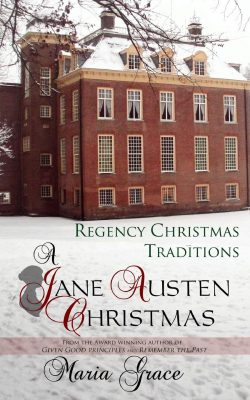 A Jane Austen Christmas by Maria Grace 2014