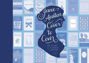 Jane Austen Cover to Cover Margaret Sullivan 2014 x 350
