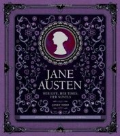 Jane Austen ,Her Life, Her Times, Her Loves, by Janet Todd x 300