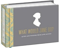 What Would Jane Austen Do, by Potter Syle 2014 x 350