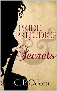 Pride Prejudice and Secrets Odom 2014 x 200