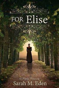 For Elise by Sarah Eden 2014 x 200
