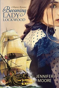 Becoming Lady Lockwood by Jennifer Moore 2015 x 200
