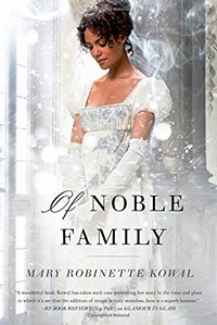 Of Noble Family Mary Robinette Kowal 2015 x 200