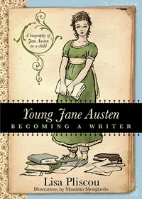 Young Jane Austen by Lisa Pliscou 2015 x 200