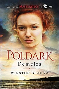 Demelza A Novel of Cornwall, 1788-1790 by Winston Graham 2015 x 200
