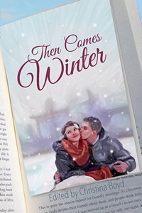 Then Came Winter, edited by Christina Boyd 2015 x 200