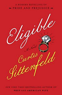Eligible by Curtis Sittenfield 2016 x 200