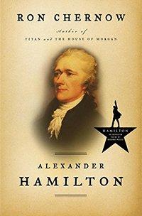 Alexander Hamilton Ron Chernow x 200