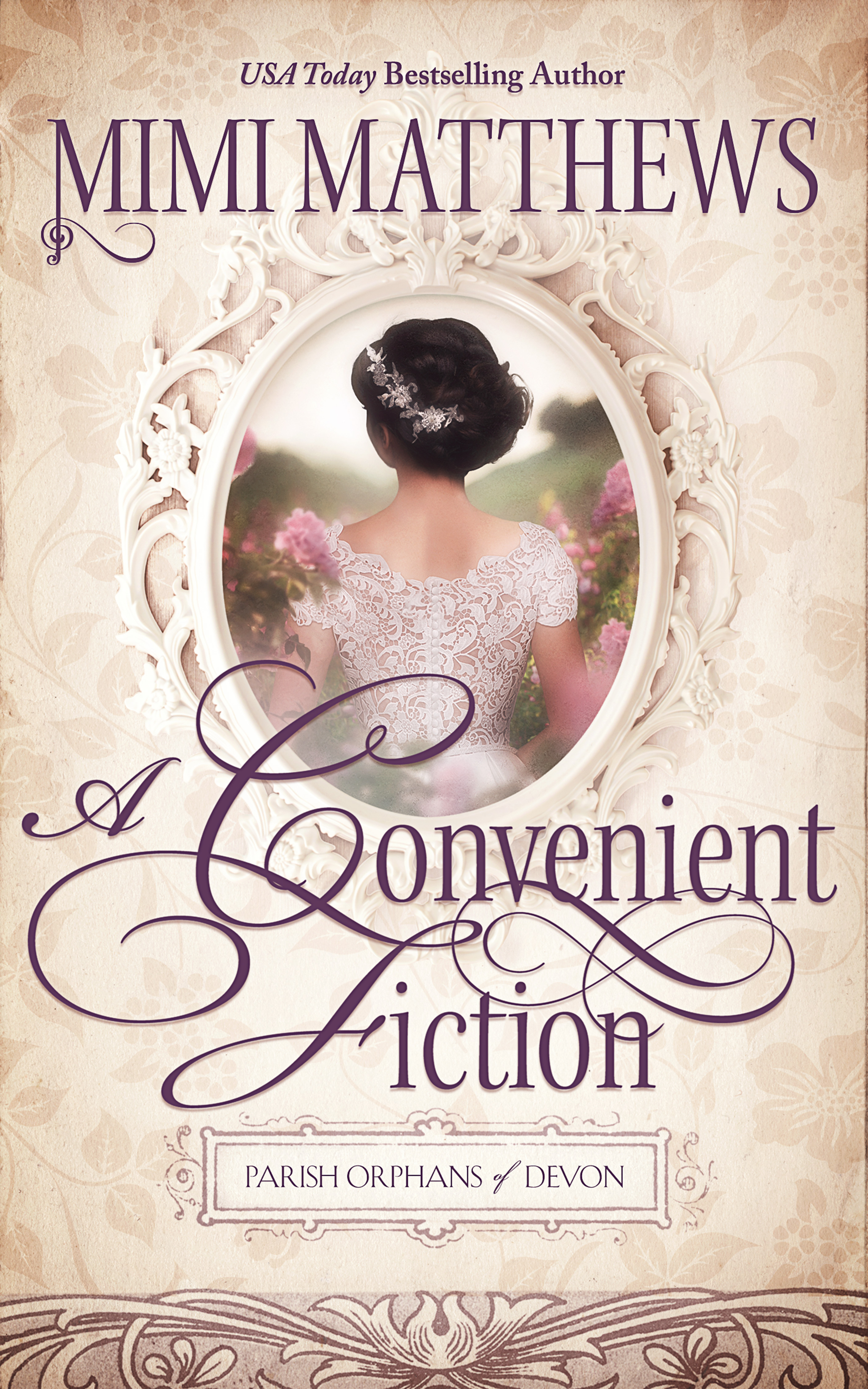 The Convenient Ficton, by Mimi Matthews (2019)