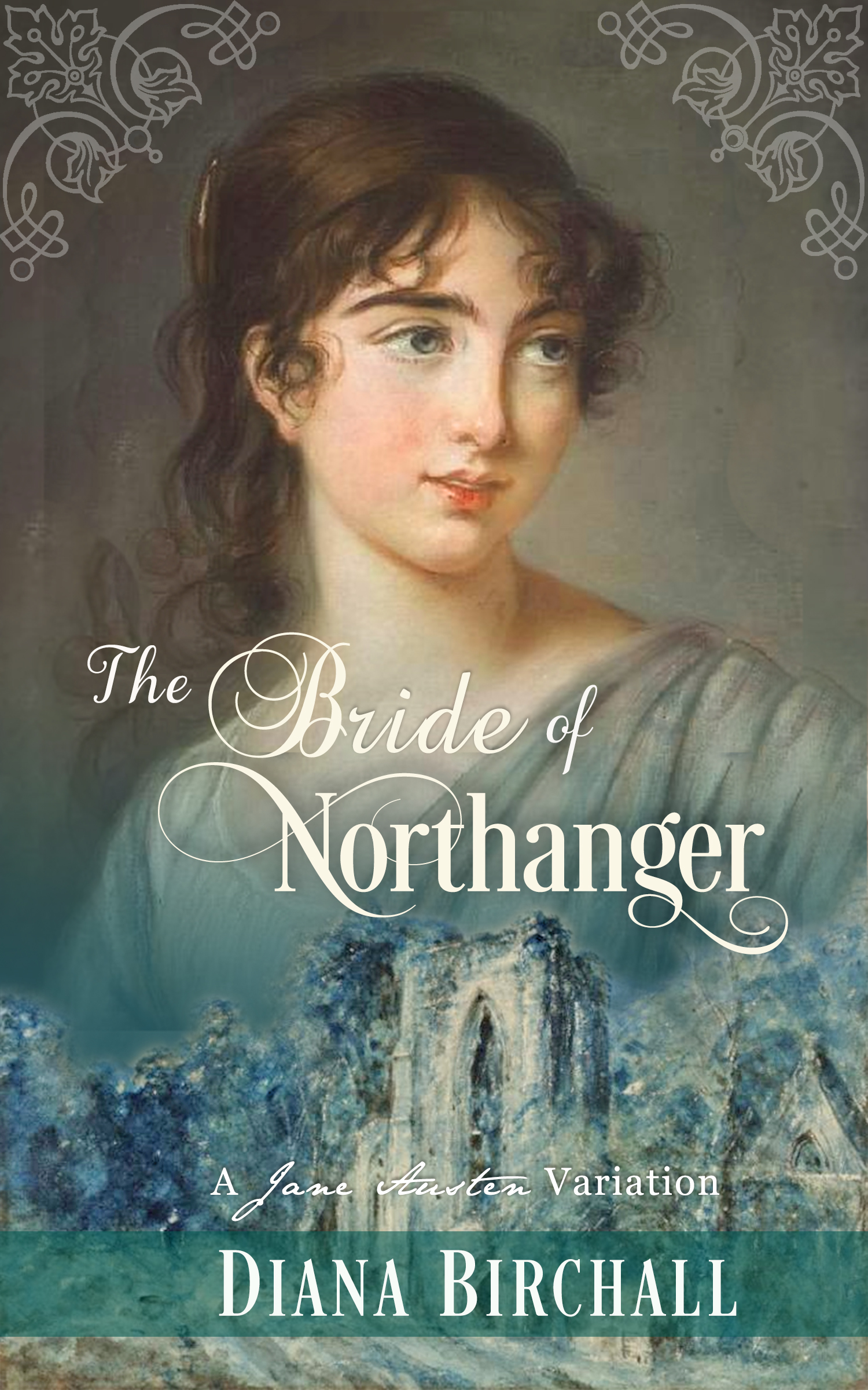 The Bride of Northanger, by Diana Birchall (2019)