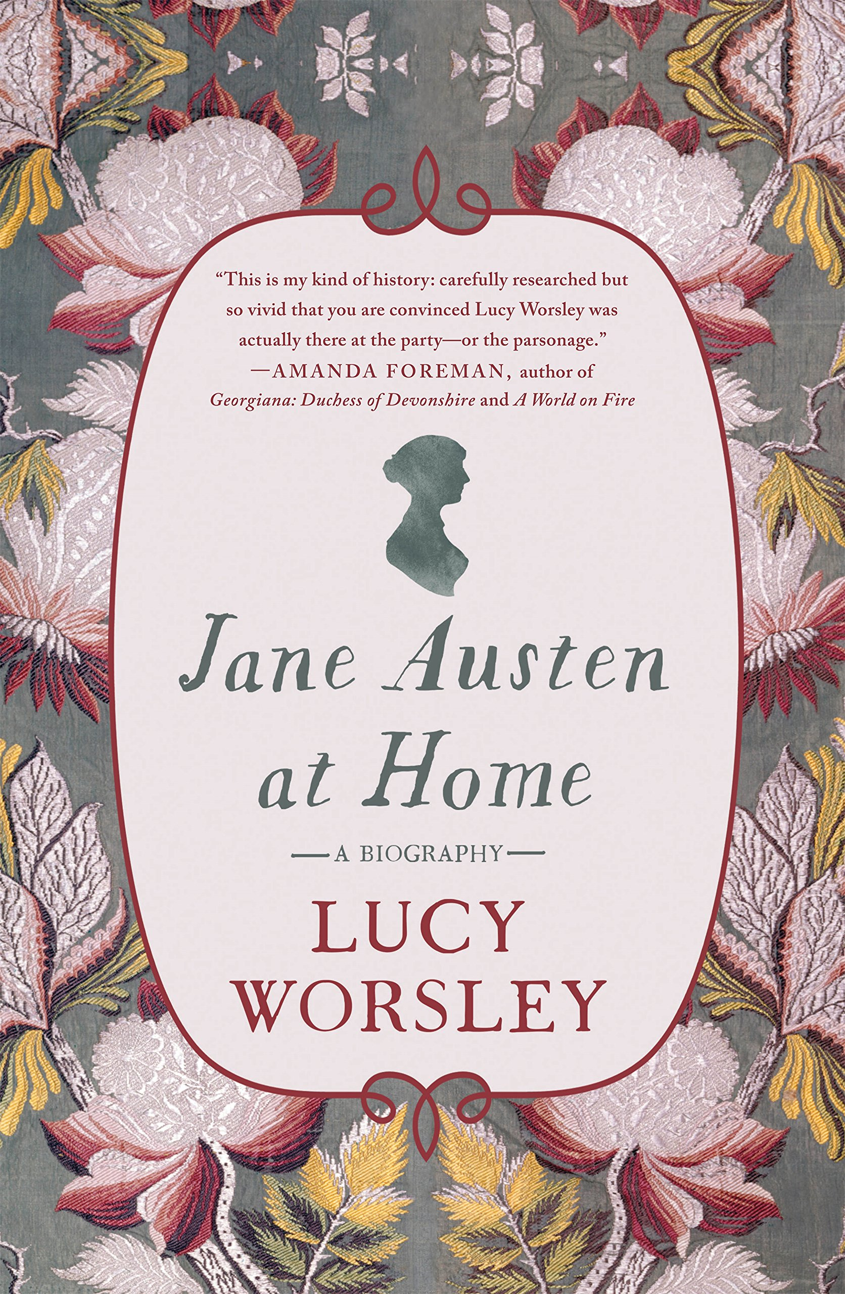 Jane Austen at Home, by Lucy Worsley (2017)
