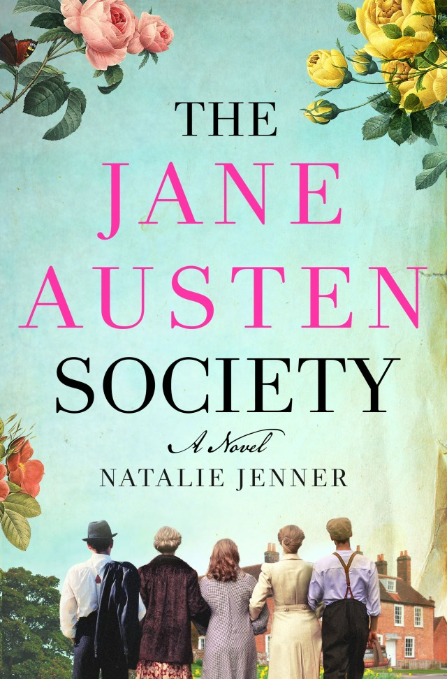 The Jane Austen Society: A NOvel, by Natalie Jenner (2020)