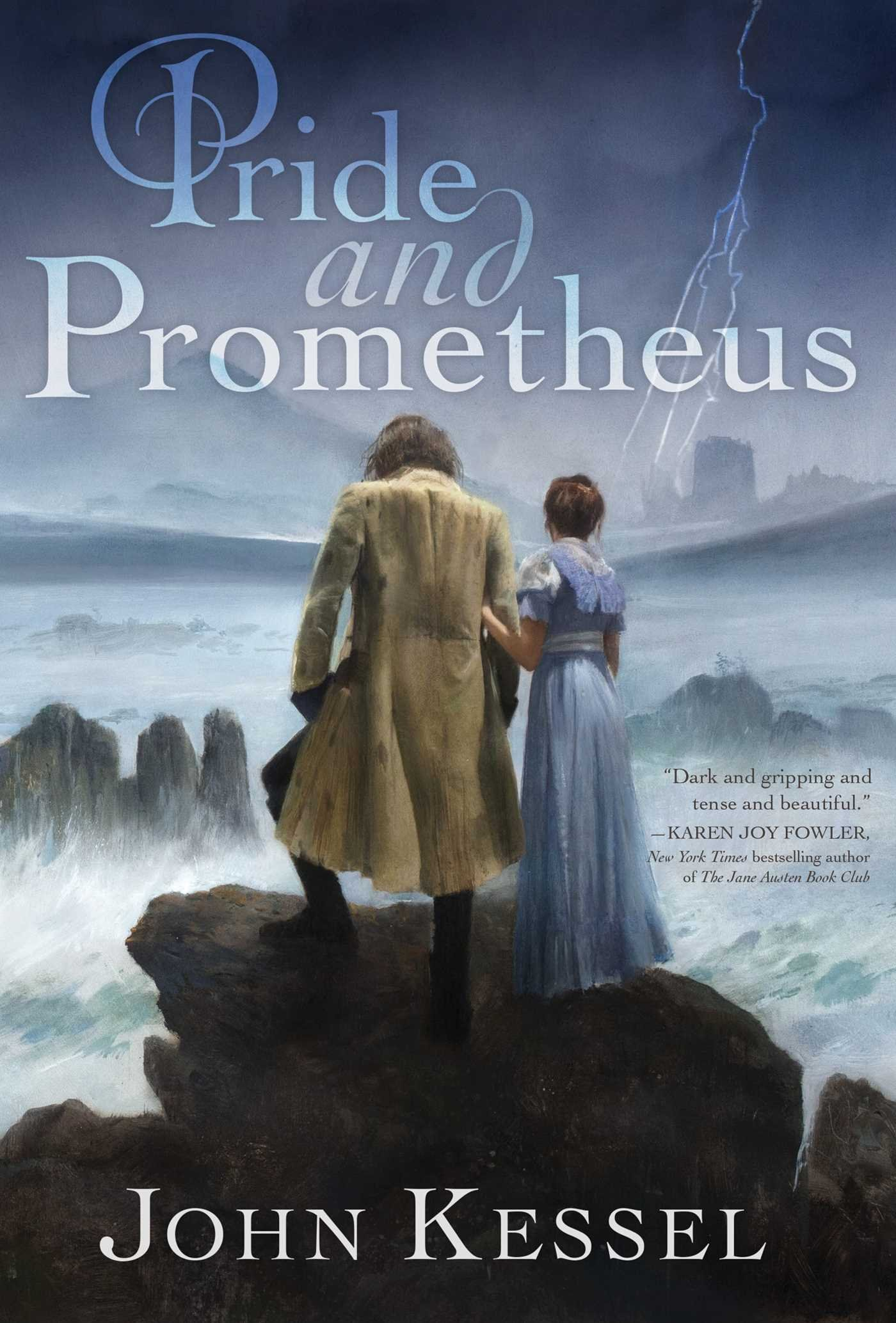Pride and Prometheus, by John Kessell (2017)