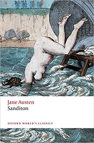 Sanditon, by Jane Austen: Oxford World Classics (2019)