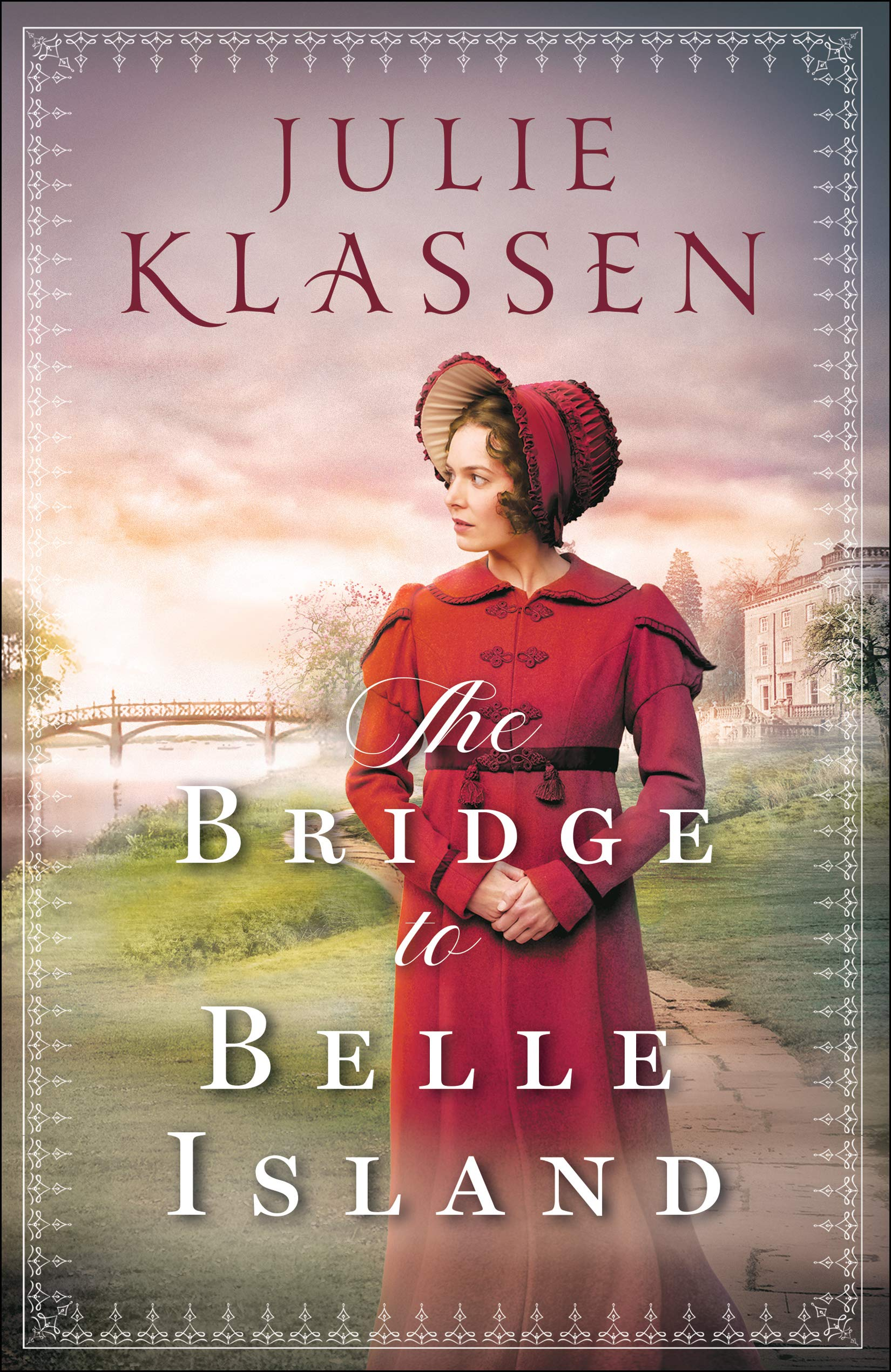 The Bridge to Belle Island, by Julie Klassen (2019)