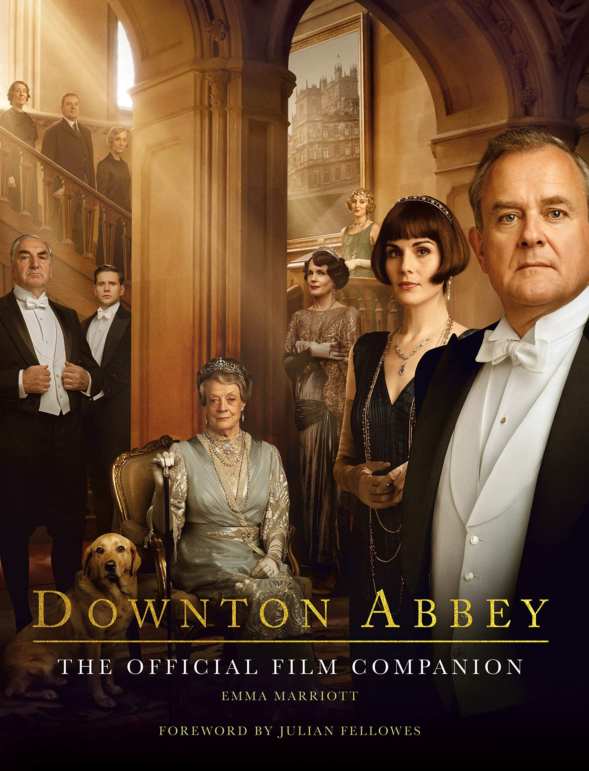 The Official Downton Abbey Film Companion, by Emma Marriott (2019)