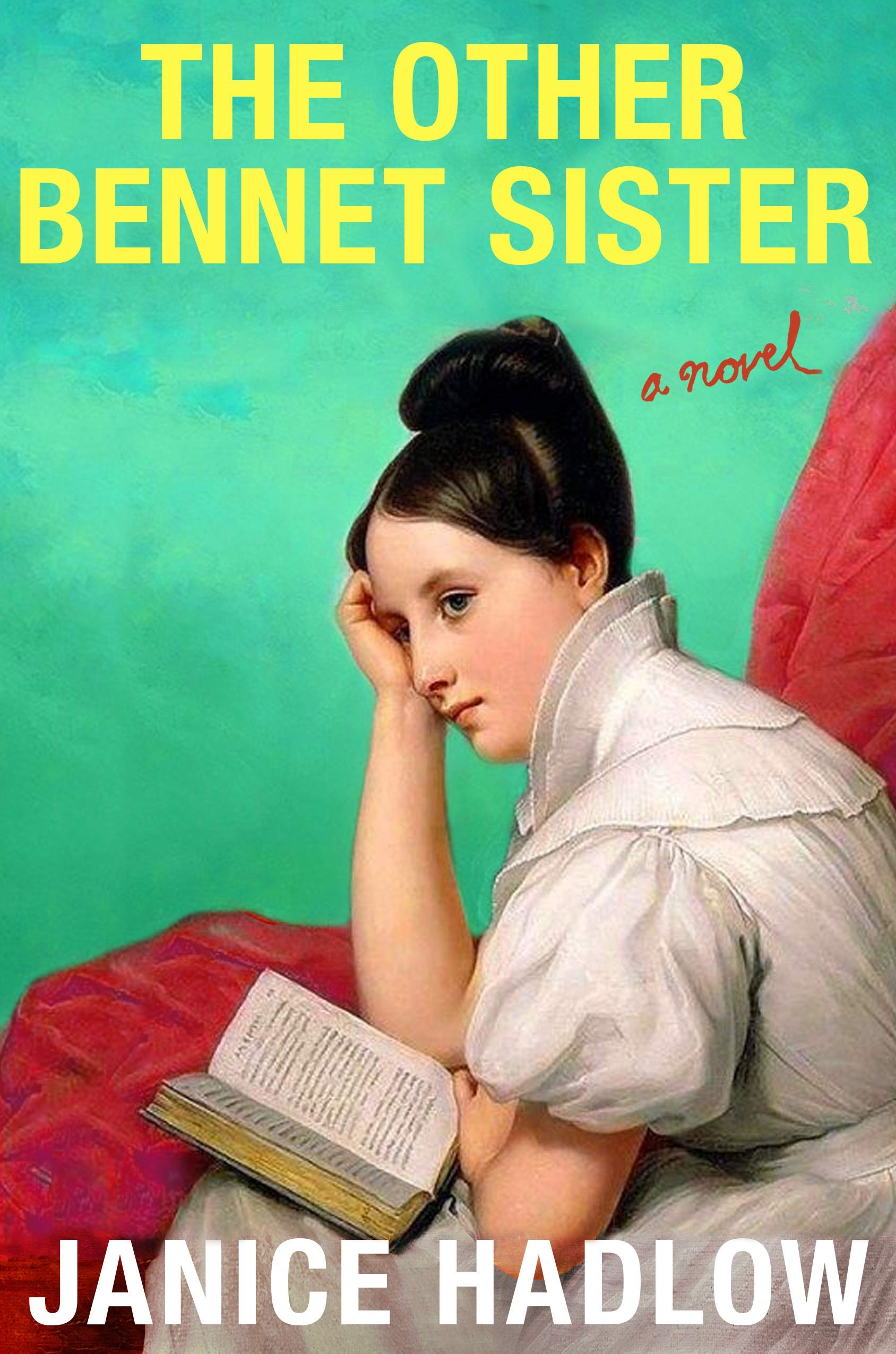 The Other Bennet Sister, by Janice Hadlow ( 2020)