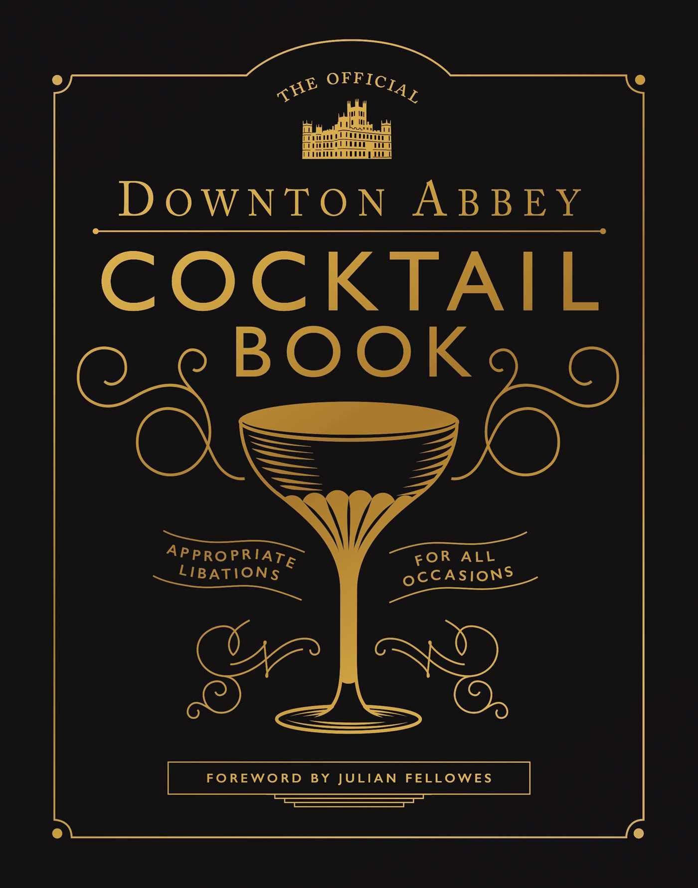 The Official Downton Abbey Cocktail Book (2019)