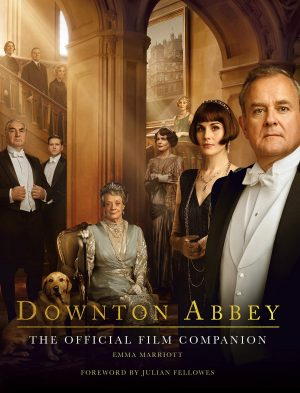 Downton Abbey: The Official Film Companion (2019)