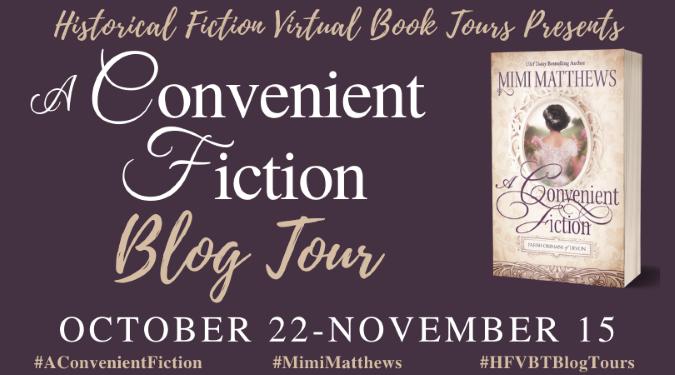 A Convenient Fiction, by Mimi Matthews Blog Tour Banner