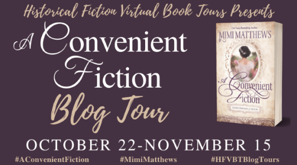 A Convenient Fiction, by Mimi Matthews Blog Tour Banner