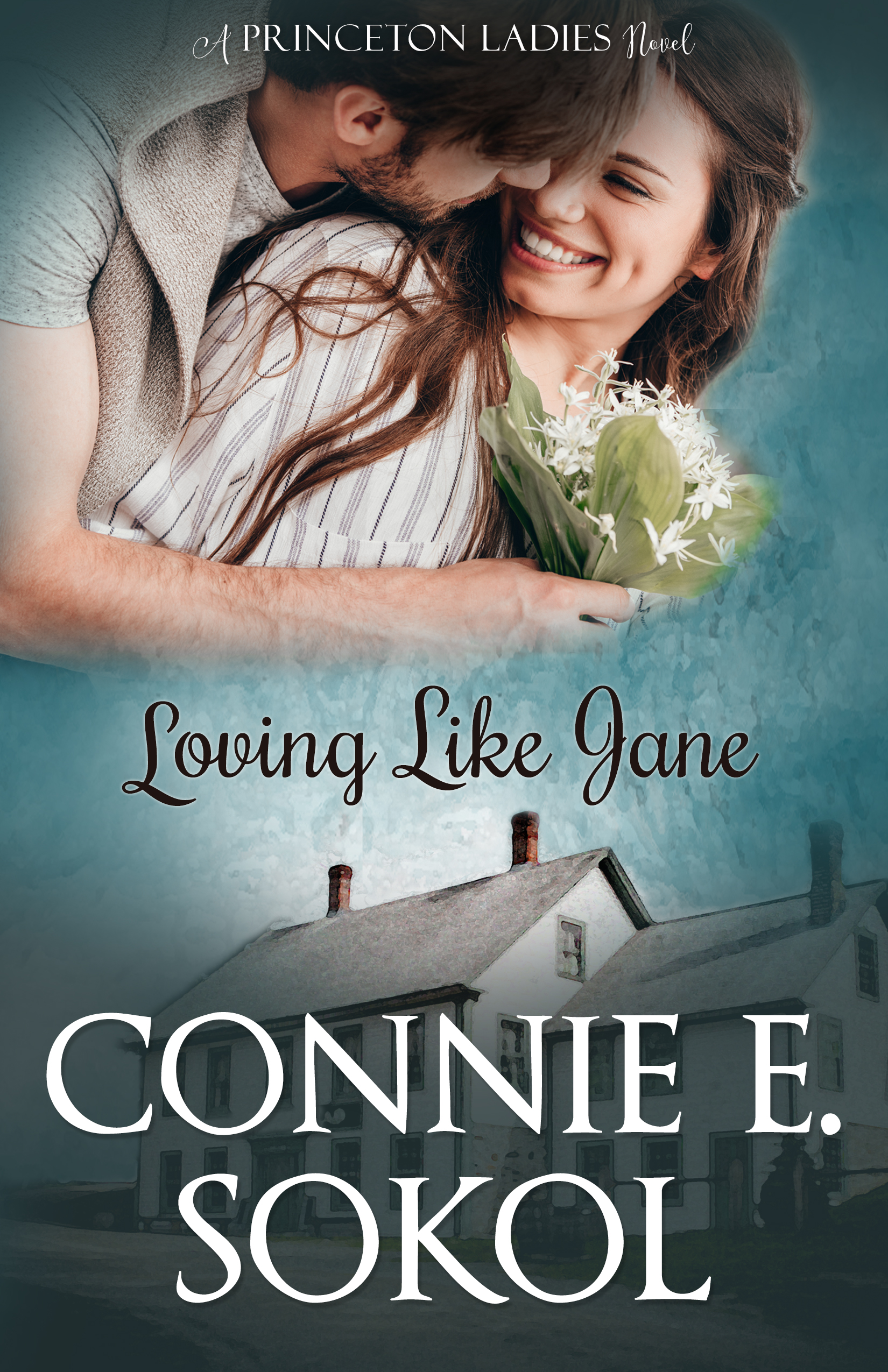 Loving Like Jane, by Connie E, Sokol (2019)