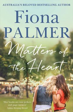 Matters of the Heart, by Fiona Palmer (2019)