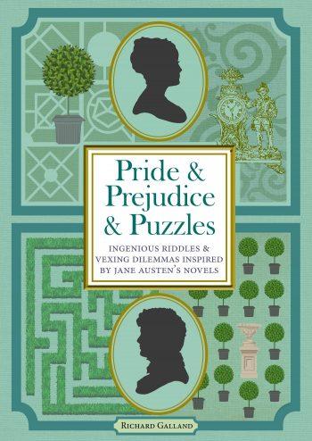Pride & Prejudice & Puzzles, by Richard Galland (2019)
