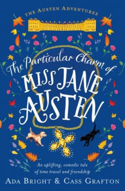 The Particular Charm of Miss JAne Austen Ada Bright and Cass Grafton (2019)