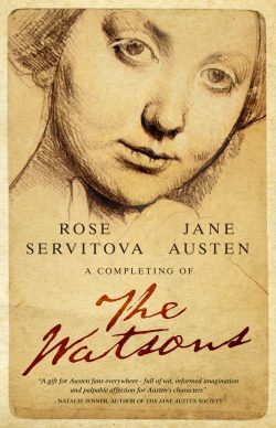The Watsons, by Rose Servitova and Jane Austen (2019)