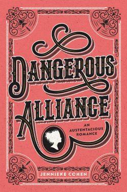 Dangerous Alliance, by Jennieke Cohen (2019)