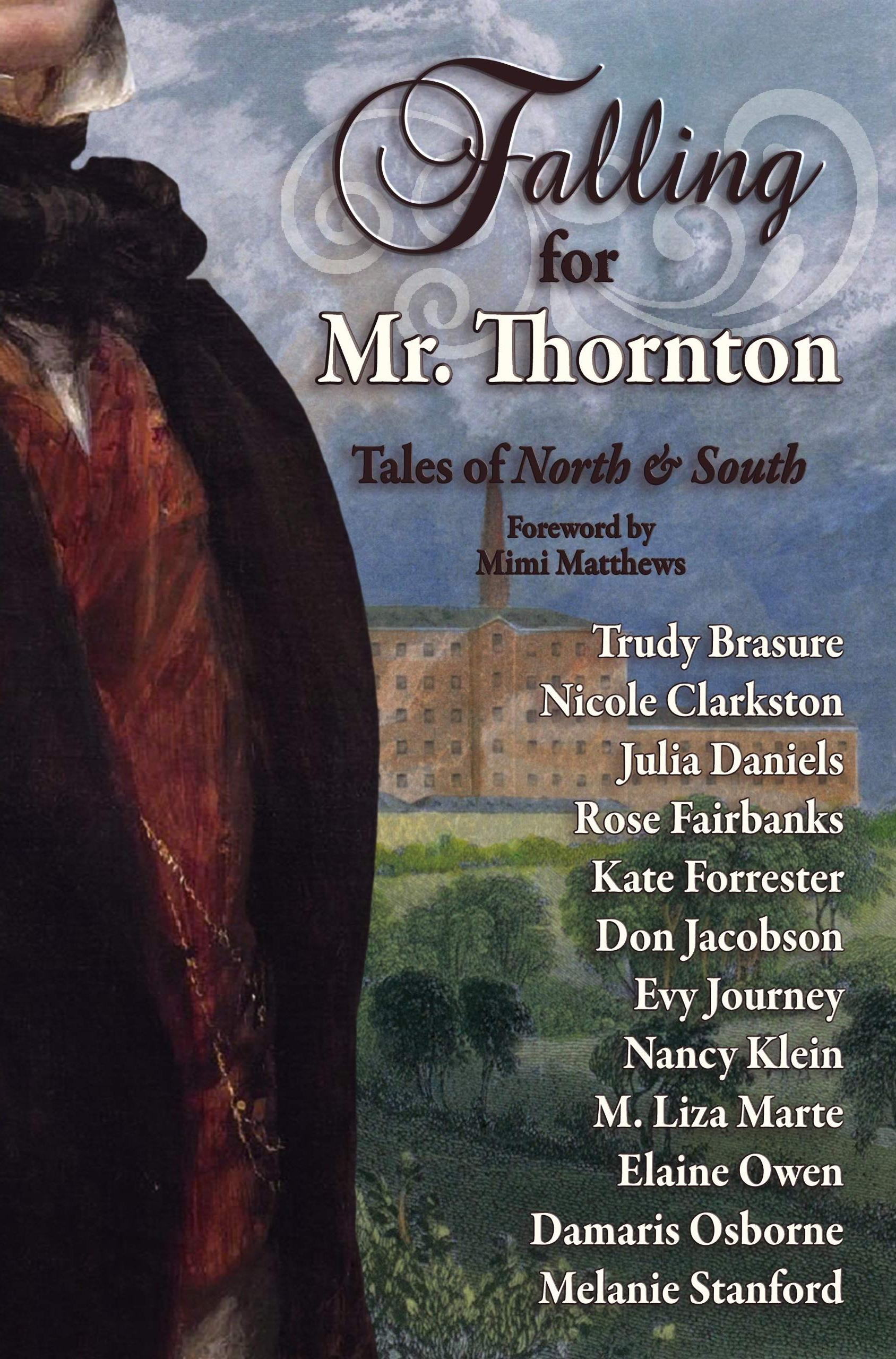 Falling for Mr. Thornton Tales of North and South (2020)