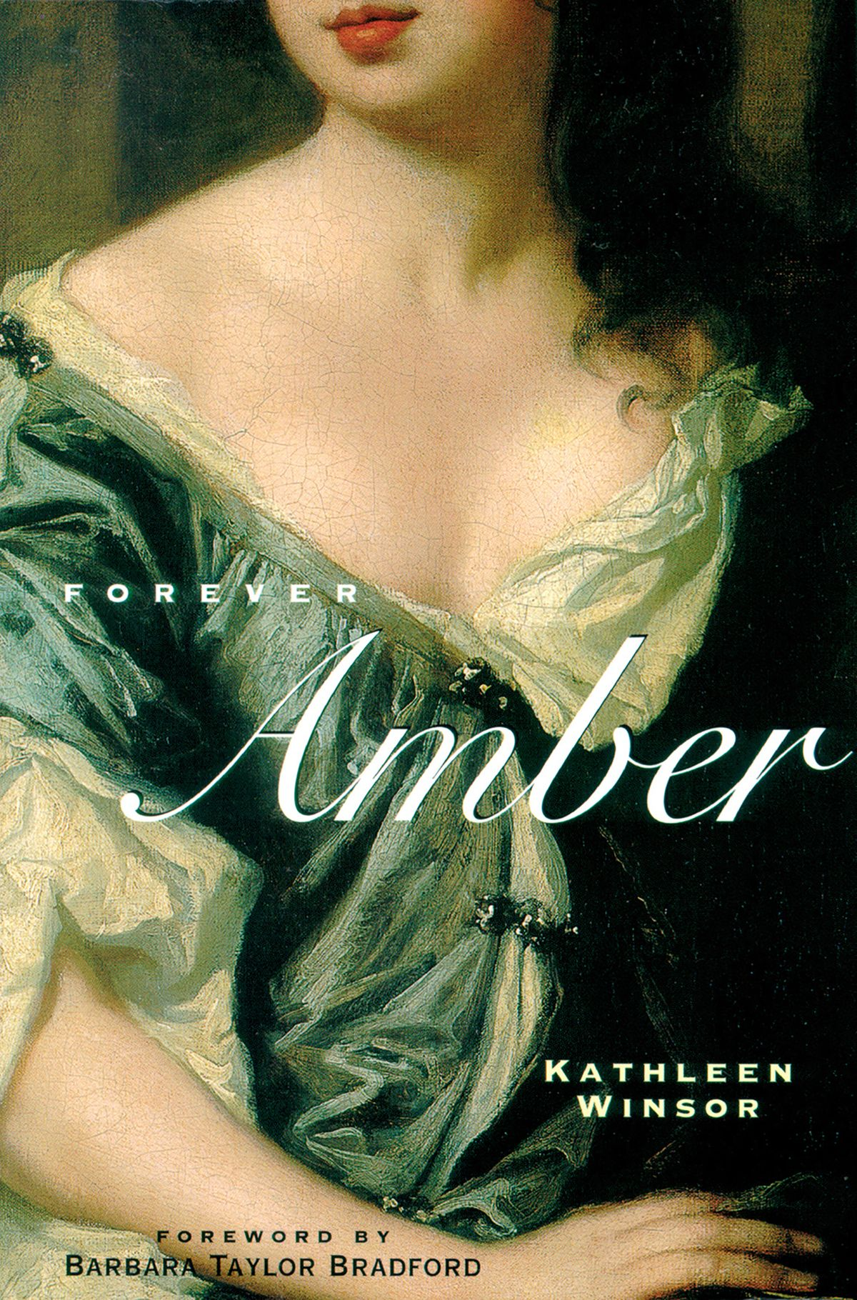 Forever Amber, by Kathleen Winsor (1944