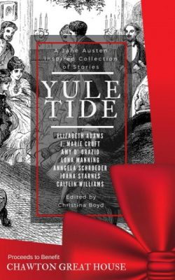 Yuletide: A Jane Austen-inspired Collection of Stories (2018)