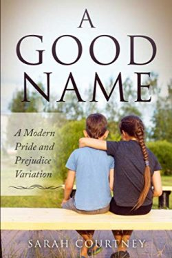A Good Name, by Sarah Courtney (2019)