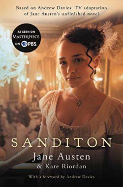 Sanditon, by Jane Austen and Kate Riordan PBS (2019)